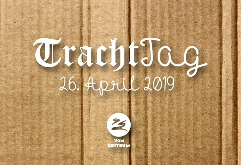 26. April: TrachtTag 2019!